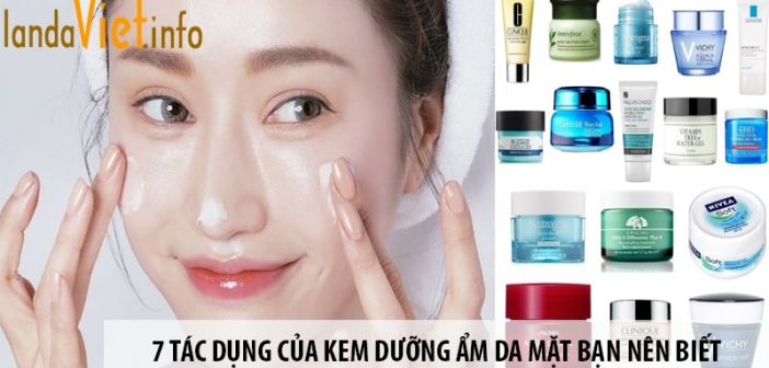 7 tác dụng của kem dưỡng ẩm da mặt bạn nên biết 1