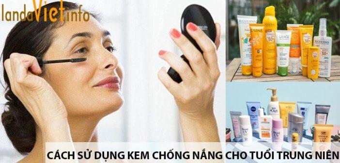 Cách sử dụng kem chống nắng cho tuổi trung niên hiệu quả 1