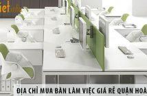 Địa chỉ mua bàn làm việc giá rẻ quận Hoàn Kiếm, Hà Nội