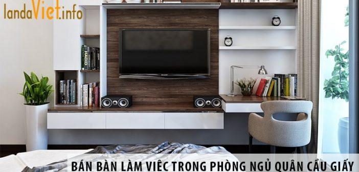 Ở đâu bán bàn làm việc trong phòng ngủ tại quận Long Biên